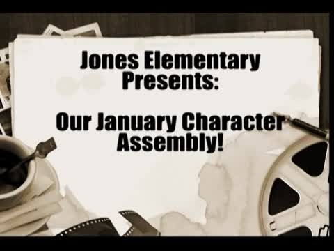 Jones Character Assembly January