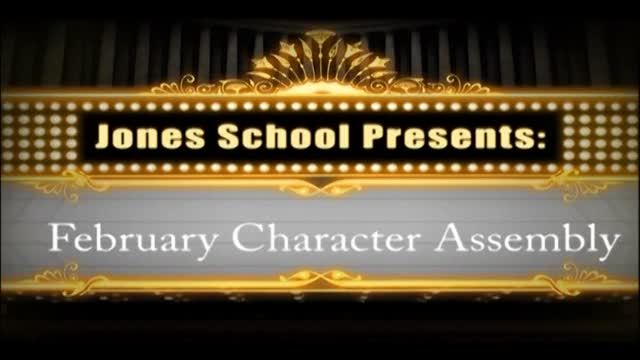 Jones Character Assembly February